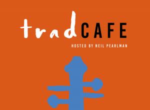 TradCafe Neil Pearlman